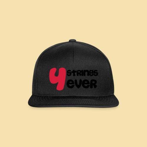 4 Strings 4 ever - Snapback Cap
