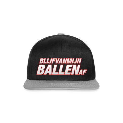 blijfvanmijnballenaftshirt - Snapback cap