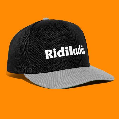 Ridikulös - Snapback Cap