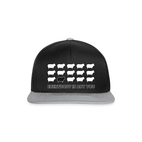 everybody is not you - Snapback Cap