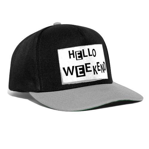 Hello Weekend - Snapback Cap