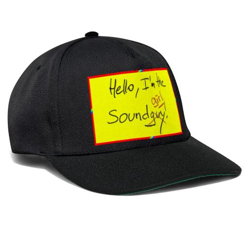 hello, I am the sound girl - yellow sign - Snapback Cap