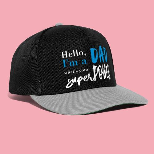 dadpower - Superdad - Superpapa - Snapback Cap