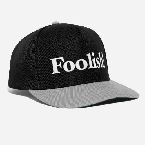 Foolish! Accessoires - Snapback Cap
