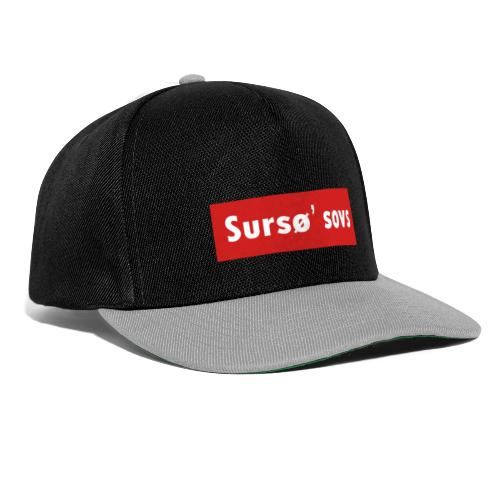 Sursø' Sovs - Snapback Cap