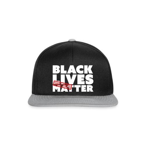 BLACK LIVES (SHOULD ALWAYS) MATTER - Snapback Cap