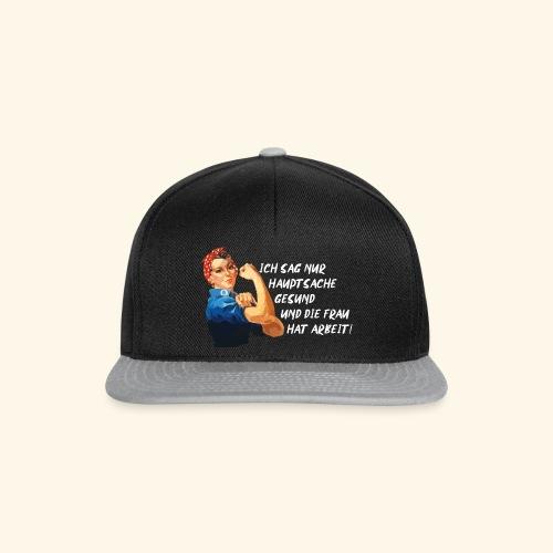Frau Arbeit lustige Sprüche für Männer Macho - Snapback Cap