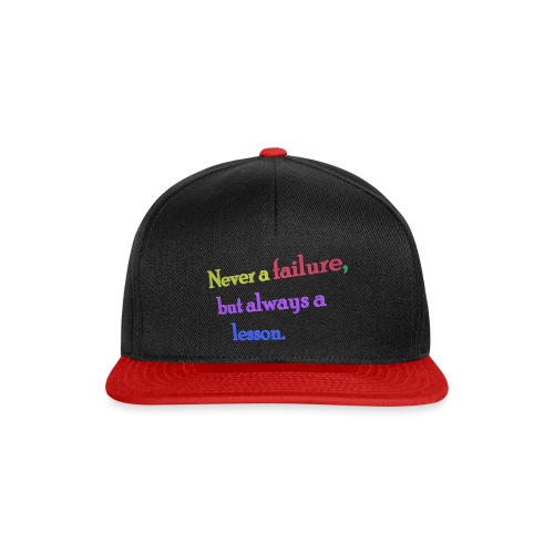 Never a failure but always a lesson - Snapback Cap