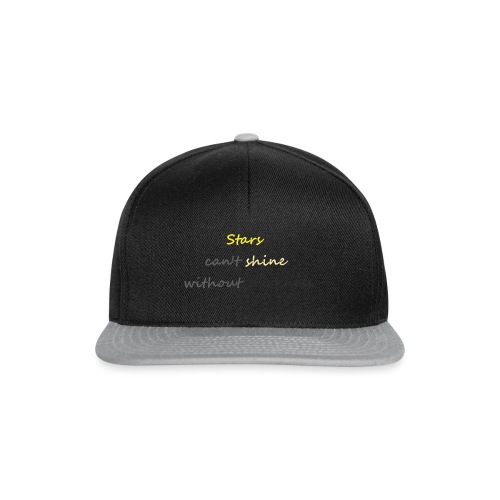 Stars can not shine without darkness - Snapback Cap