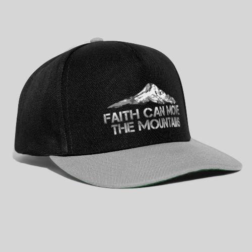 faith can move the mountains aus Matthäus 17,20 - Snapback Cap