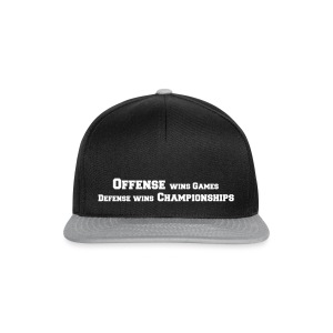 Offense Wins Games Defense Wins Championships - Snapback Cap