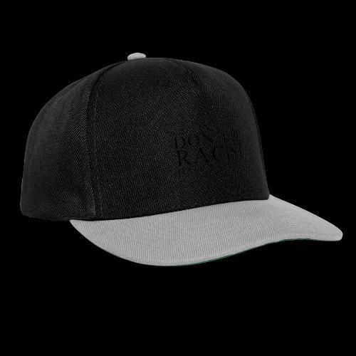 Don't Be Racist (black) - Snapback Cap