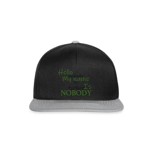 Nobody is Perfect - Snapback Cap