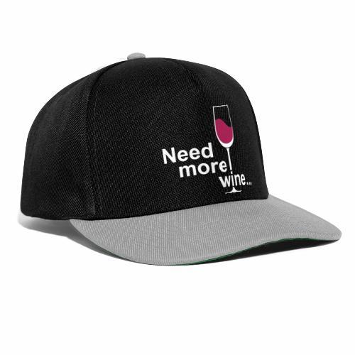 Need More Wine - Snapback cap