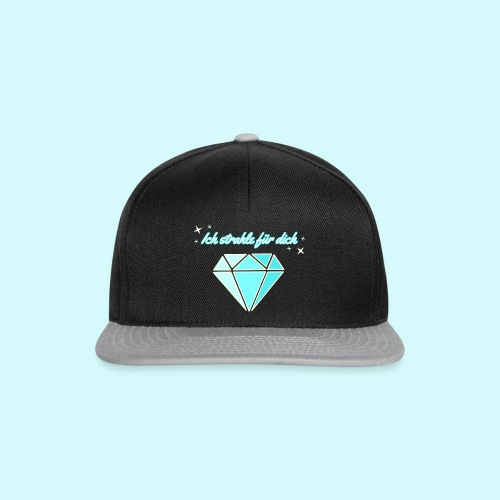 Diamant - ich starhle für dich - Snapback Cap