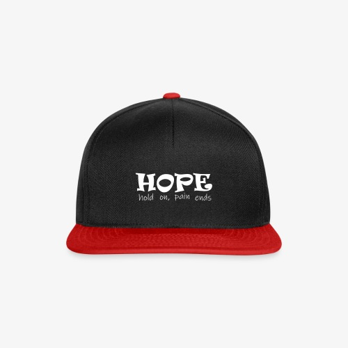 HOPE hold on, pain ends - Snapback Cap