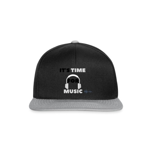 Its time for music - Snapback Cap