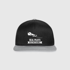 Real Pilots Need No Enginges Segelflug Flieger - Snapback Cap