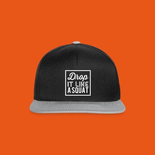 Drop it like a Squat - Snapback Cap