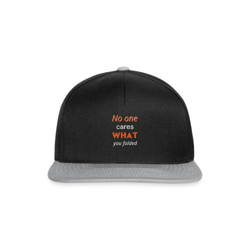 No One Cares What You Folded - 2019 - Casquette snapback