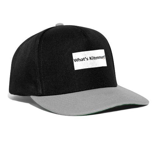 What's Kitemmuort? - Snapback Cap