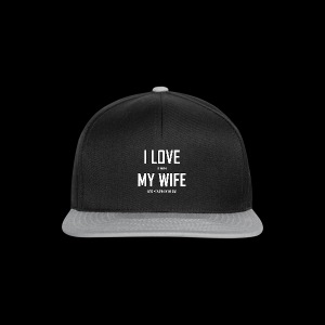 I LOVE MY WIFE - Snapback Cap