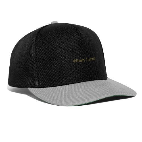 When Lambo? Design - Snapback cap