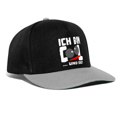 ICH BIN COOL ... und DU? - Snapback Cap