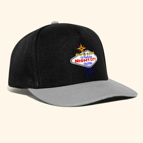 Welcome to fabulous Night City Cyber Punk 2077 - Snapback Cap