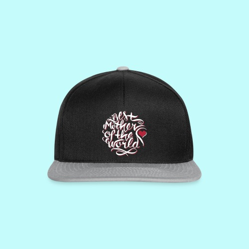 Best mother of the world - Snapback Cap