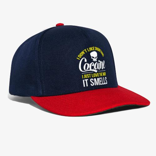 I don't like snorting Cocaine - Snapback Cap