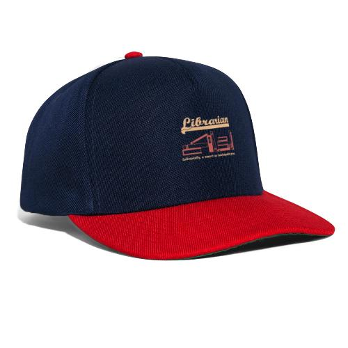 0333 Cool saying funny Quote Librarian - Snapback Cap