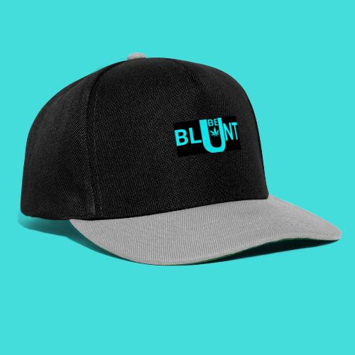 Be blunt with you're cannabis use - Snapback Cap