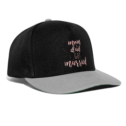 mom & dad get married - Snapback Cap