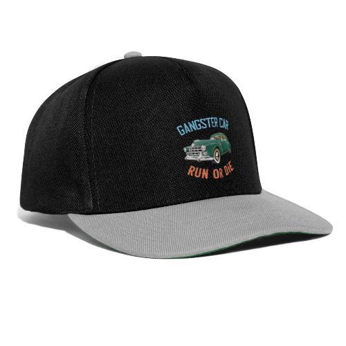 Gangster Car - Run or Die - Snapback Cap