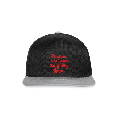 NO MOM I CAN'T PAUSE THE F* GAME! CS:GO - Snapback Cap