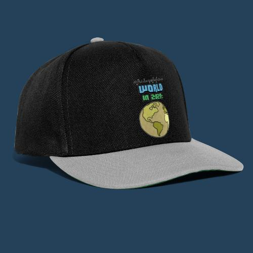 World in 2029 #fridaysforfuture #timetravelcontest - Snapback Cap