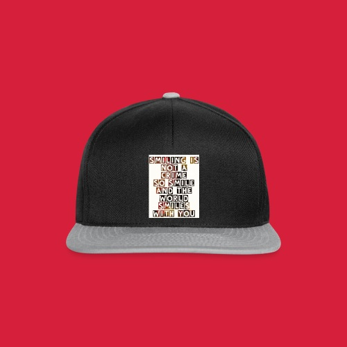 smiling is not a crime shirt - Snapback cap