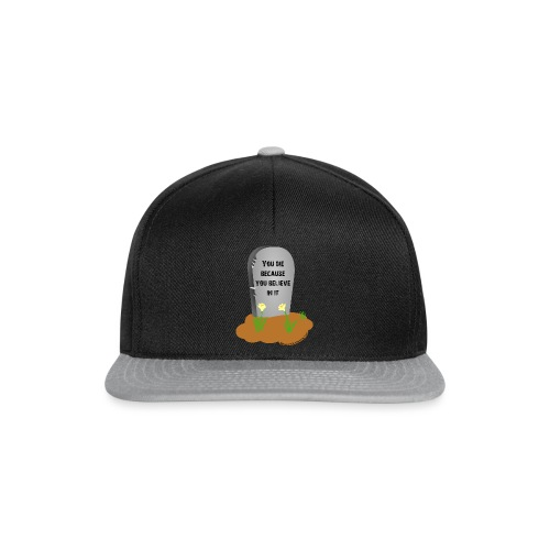 Death is a lie - Snapback Cap