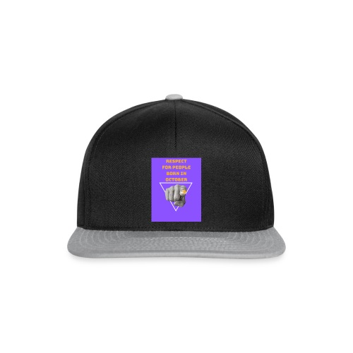 RESPECT FOR PEOPLE BORN IN OCTOBER - Casquette snapback