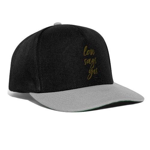 Love says yes diagonal gold - Snapback Cap