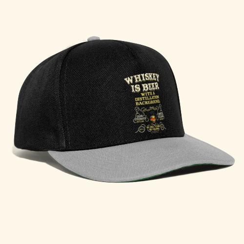 Whiskey Is Beer - Snapback Cap