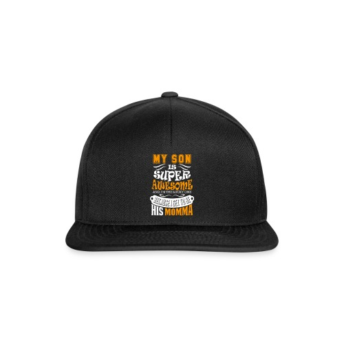 My Son Is Super Awesome His Momma - Snapback Cap