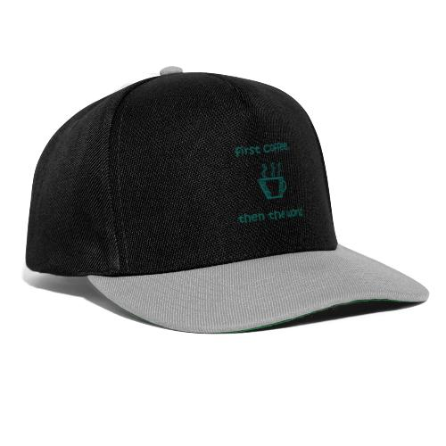 First Coffee, Then The World - Snapback Cap
