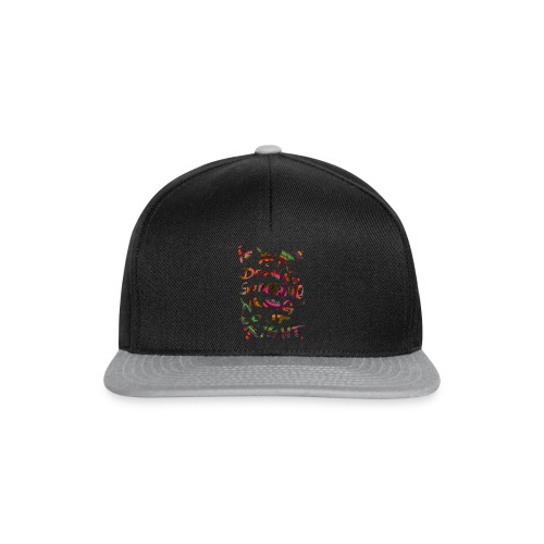 if you are doing something - special edition - Snapback Cap