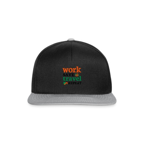Work - Save - Travel - Repeat - Snapback cap