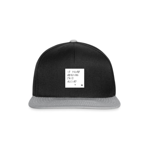 Spilla If Youre Reading This - Snapback Cap