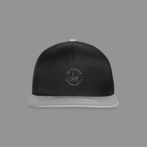 Run your dog, not your mouth - Snapback Cap