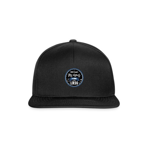 Exchange my dignity for likes - Snapback Cap