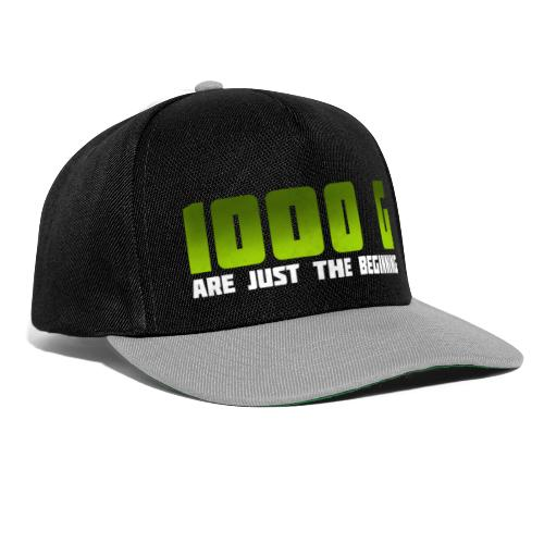 1000 G are just the beginning - Snapback Cap